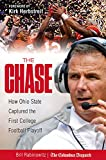 img - for The Chase: How Ohio State Captured the First College Football Playoff book / textbook / text book