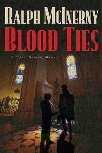 Blood Ties: A Father Dowling Mystery (Father Dowling Mysteries Book 24)