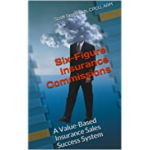 Six-Figure Insurance Commissions
