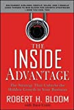 The Inside Advantage: The Strategy that Unlocks the Hidden Growth in Your Business (Business Books)