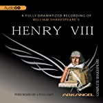 Henry VIII: Arkangel Shakespeare | William Shakespeare