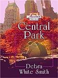 Central Park, Debra W. Smith, 0786295678