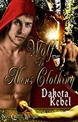 Wolf in Men's Clothing (Not Quite Wicked Book 4)