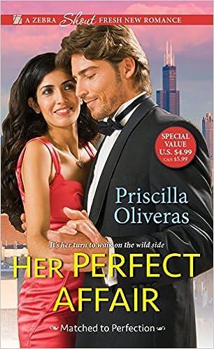Amazon Fr Her Perfect Affair Priscilla Oliveras Livres