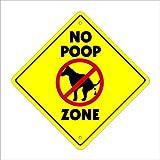 """No Poop Zone Crossing Sign Zone Xing   Indoor/Outdoor   12"""" Tall walk walker lawn grass scoop"""