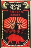 Rebelion en la Granja, George Orwell and Orwellgeorge, 8499890954