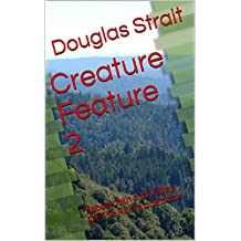 Creature Feature 2: Sabertooth and Valley Of The Roc in one book (Two-In-One Books 1)