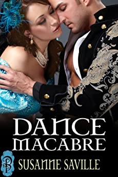 Dance Macabre (Lords of Pendragon Book 1) by [Saville, Susanne]