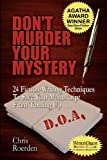 Don't Murder Your Mystery [Agatha Award for Best Nonfiction Book]