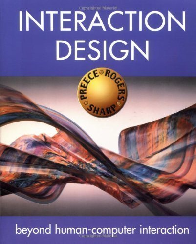 Interaction Design: Beyond Human-Computer Interaction by Preece, Jenny, Rogers, Yvonne, Sharp, Helen (2002) Paperback
