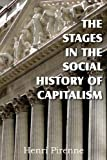 img - for The Stages in the Social History of Capitalism book / textbook / text book