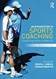 An Introduction to Sports Coaching: Connecting Theory to Practice