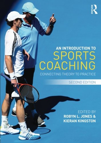 An Introduction to Sports Coaching: Connecting Theory to Practice by imusti