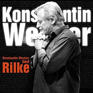 Wecker liest Rilke Hörbuch