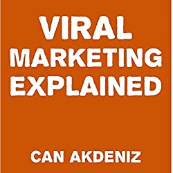 Viral Marketing Explained