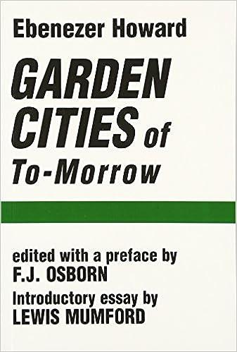 Amazon garden cities of to morrow 9780262580021 ebenezer garden cities of to morrow 1st edition reheart Images