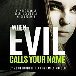 When Evil Calls Your Name