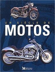 Un siècle de moto
