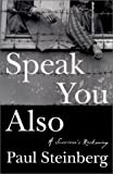 Speak You Also, Paul Steinberg, 0805060642