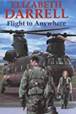 img - for Flight to Anywhere book / textbook / text book