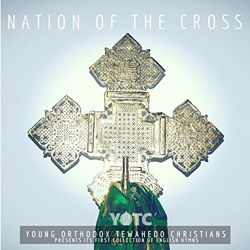 Y.O.T.C. Choir - Nation of the Cross (2018)