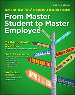 Book By Dave Ellis From Master Student to Master Employee (4th Edition)