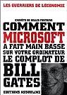 Pourquoi l'amerique a voulu stopper Microsoft par Fontaine