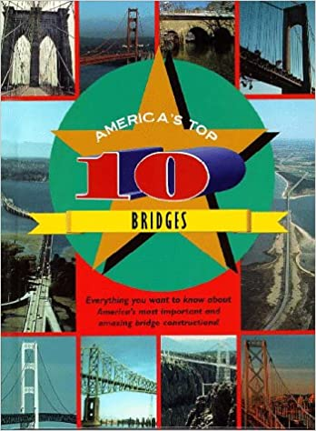 America's Top 10 - Bridges