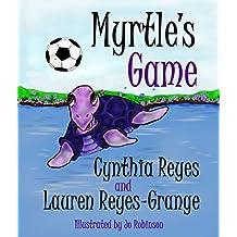 Myrtle's Game (Myrtle the Purple Turtle Book 2)