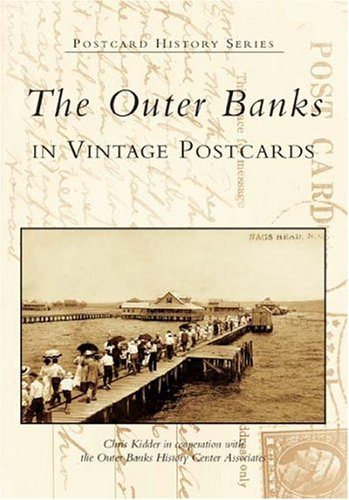 Center Postcard - The Outer Banks in Vintage Postcards  (NC) (Postcard History Series)