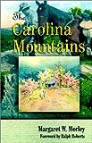 The Carolina Mountains, Margaret Warner Morley, 1566641942