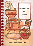 img - for Generations of Recipes: A Book of Favorite Recipes Compiled by the Mercer County Geriatric Center Auxiliary, Trenton, New Jersey book / textbook / text book