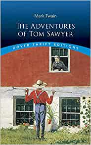 the adventures of tom sawyer dover thrift editions 8601400221105 books