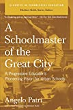 A Schoolmaster of the Great City: A Progressive Educator's Pioneering Vision for Urban Schools (Classics in Progressive Education)
