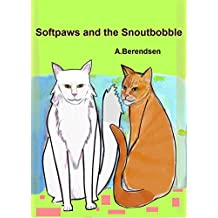Softpaws and the Snoutbobble