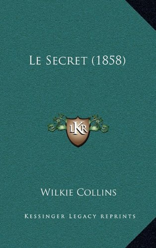 Le Secret (1858) (French Edition) pdf epub