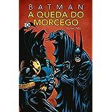 Batman: A Queda Do Morcego Vol. 3