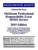 Rigos Primer Series Uniform Bar Exam Multistate Professional Responsibility Exam (MPRE Review) (Volume 5)
