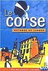 Le Corse : Méthode de langue (1 livre + 3 CD audio) par Perfettini