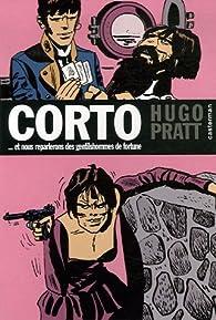 Corto, Tome 7 : Et nous reparlerons des gentilshommes de fortune par Hugo Pratt