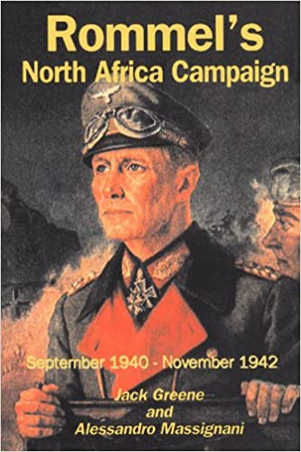 Book Rommel's North Africa Campaign: September 1940-november 1942 (Great Campaigns)