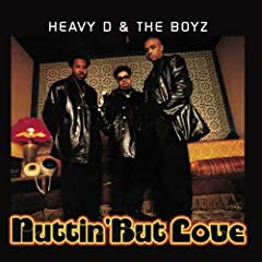 Nuttin' But Love by Heavy D & The BoyzWhen sold by Amazon.com, this product will be manufactured on demand using CD-R recordable media. Amazon.com's standard return policy will apply.