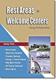 Rest Areas and Welcome Centers, William C. Herow, 1885464118