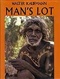 Man's Lot, Walter Kaufmann, 0070333149
