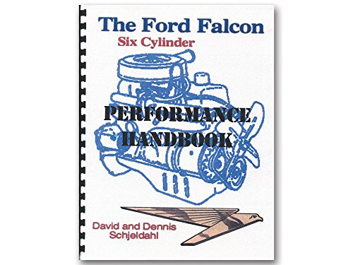 New Ford Falcon Six Cylinder Performance Handbook 144 170 200 (FAHB)