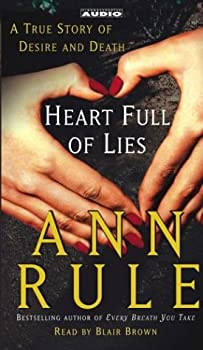 Heart Full of Lies: A True Story of Desire and Death 0743410130 Book Cover
