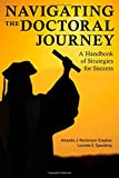 img - for Navigating the Doctoral Journey: A Handbook of Strategies for Success book / textbook / text book