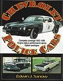 Chevrolet Police Cars, 1956-1996, Edwin J. Sanow, 0873414837