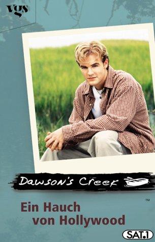 Dawson's Creek, Ein Hauch von Hollywood
