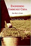 img - for Engineering Communist China: One Man's Story book / textbook / text book